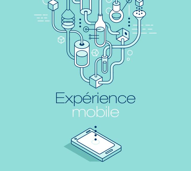 Explorer l'expérience mobile